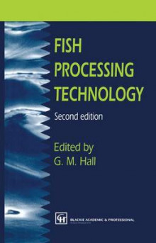 Fish Processing Technology av George M. Hall (Heftet)