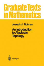 An Introduction to Algebraic Topology av Joseph J. Rotman (Heftet)