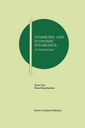 Symmetry and Economic Invariance: An Introduction av Rama V. Ramachandran og Ryuzo Sato (Heftet)