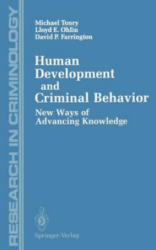Human Development and Criminal Behavior av Michael Tonry, Lloyd E. Ohlin og David P. Farrington (Heftet)