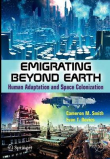 Emigrating Beyond Earth av Cameron M. Smith og Evan T. Davies (Heftet)