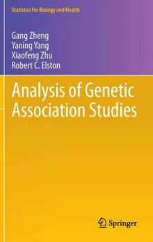 Analysis of Genetic Association Studies av Gang Zheng, Yaning Yang, Xiaofeng Zhu og Robert C. Elston (Innbundet)