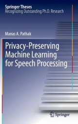 Omslag - Privacy-Preserving Machine Learning for Speech Processing