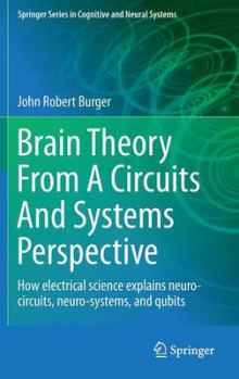 Brain Theory from a Circuits and Systems Perspective av John Robert Burger (Innbundet)