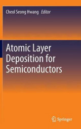 Omslag - Atomic Layer Deposition for Semiconductors