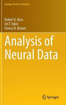 Analysis of Neural Data av Robert E. Kass, Uri Eden og Emery N. Brown (Innbundet)