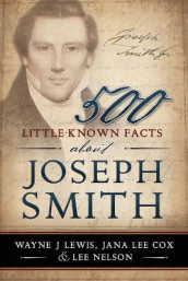 500 Little-Known Facts about Joseph Smith av Wayne Lewis (Heftet)