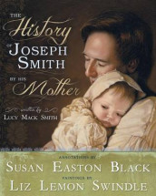 The History of Joseph Smith by His Mother av Susan Easton Black og Lucy Mack Smith (Innbundet)