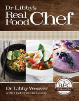 Omslag - Dr. Libby's Real Food Chef