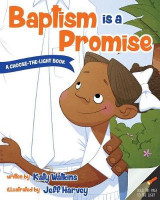 Omslag - Baptism Is a Promise (a Choose-The-Light Book)
