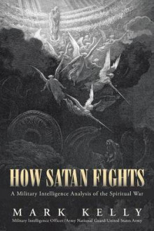 How Satan Fights av Mark Kelly (Heftet)