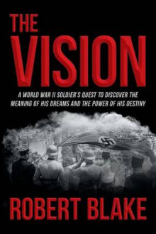 The Vision av Robert Blake (Heftet)