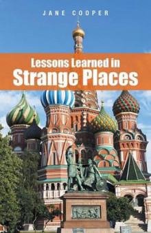 Lessons Learned in Strange Places av Jane Cooper (Heftet)