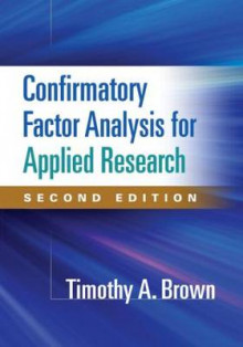 Confirmatory Factor Analysis for Applied Research av Timothy A. Brown (Heftet)