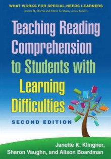 Teaching Reading Comprehension to Students with Learning Difficulties av Janette K. Klingner, Sharon Vaughn og Alison Boardman (Heftet)