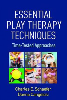 Essential Play Therapy Techniques: av Charles E. Schaefer og Donna M. Cangelosi (Heftet)