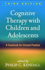Omslag - Cognitive Therapy with Children and Adolescents, Third Edition
