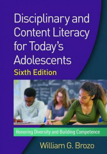 Disciplinary and Content Literacy for Today's Adolescents av William G. Brozo (Heftet)