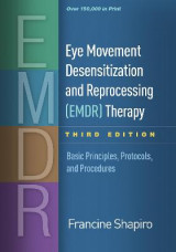 Omslag - Eye Movement Desensitization and Reprocessing (EMDR) Therapy, Third Edition