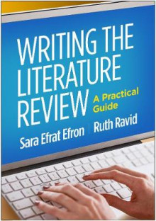 Writing the Literature Review av Sara Efrat Efron og Ruth Ravid (Innbundet)