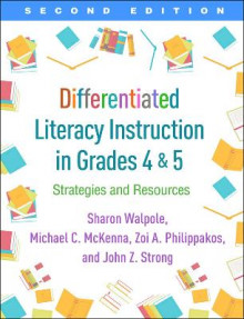 Differentiated Literacy Instruction in Grades 4 and 5 av Sharon Walpole, Michael C. McKenna, Zoi A. Philippakos og John Z. Strong (Heftet)