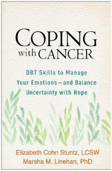 Coping with Cancer av Elizabeth Cohn Stuntz og Marsha M. Linehan (Heftet)