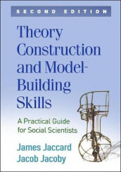Theory Construction and Model-Building Skills, Second Edition av James Jaccard og Jacob Jacoby (Innbundet)