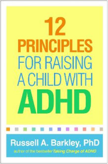 12 Principles for Raising a Child with ADHD av Russell A. Barkley (Heftet)