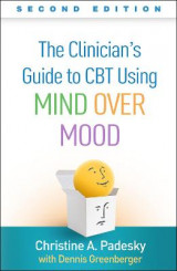 Omslag - The Clinician's Guide to CBT Using Mind Over Mood, Second Edition