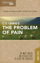 Omslag - Shepherd's Notes: C.S. Lewis's the Problem of Pain