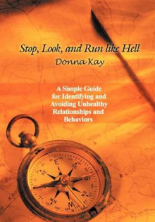 Stop, Look, and Run Like Hell av Donna Kay (Innbundet)