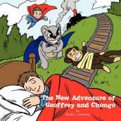 The New Adventure of Geoffrey and Chongo av David L. Lawrence (Heftet)