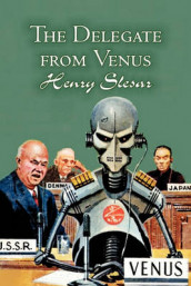The Delegate from Venus by Henry Slesar, Science Fiction, Fantasy av Henry Slesar (Heftet)