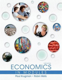Economics in Modules av Paul Krugman, Robin Wells, Margaret Ray og University David A Anderson (Innbundet)
