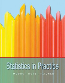 Statistics in Practice av David S. Moore, William I. Notz og Michael A. Fligner (Heftet)