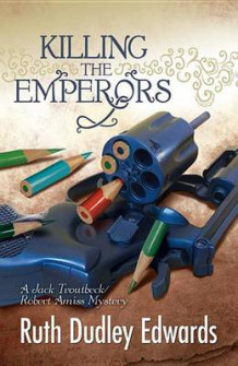 Killing the Emperors av Ruth Dudley Edwards (Heftet)