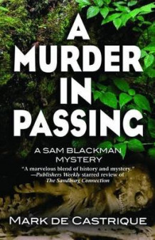 A Murder in Passing av Mark de Castrique (Innbundet)