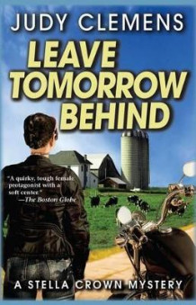 Leave Tomorrow Behind av Judy Clemens (Heftet)