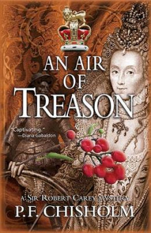 An Air of Treason av P F Chisholm (Innbundet)