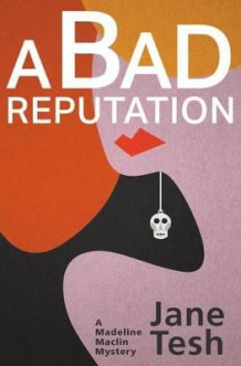 A Bad Reputation av Jane Tesh (Heftet)