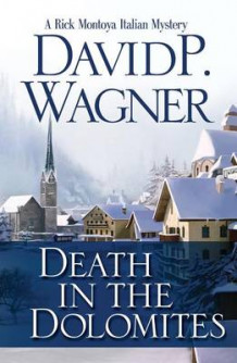 Death in the Dolomites av David P Wagner (Heftet)