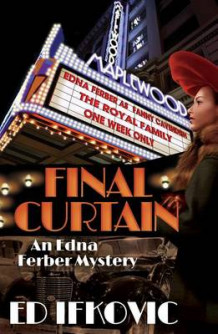 Final Curtain av Ed Ifkovic (Heftet)