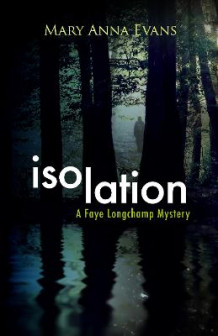 Isolation av Mary Anna Evans (Heftet)