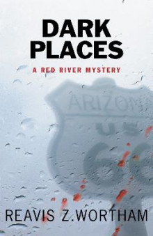 Dark Places av Reavis Z Wortham (Heftet)