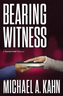 Bearing Witness av Michael Kahn (Heftet)