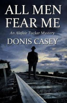 All Men Fear Me av Donis Casey (Heftet)