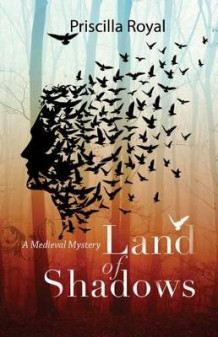 Land of Shadows av Priscilla Royal (Heftet)