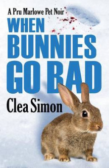 When Bunnies Go Bad av Clea Simon (Innbundet)