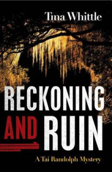 Reckoning and Ruin av Tina Whittle (Innbundet)