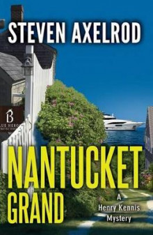 Nantucket Grand av Steven Axelrod (Heftet)